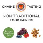 Chaine Tasting Non-Traditional Food Pairing (Option 2)