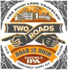 Two Roads Road 2 Ruin Double IPA  / 4-pack cans