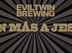 Evil Twin Aún Más A Jesús / 11.2 oz bottle