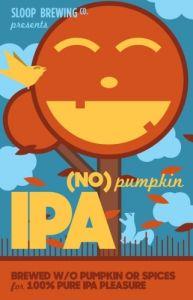 Sloop (No) Pumpkin IPA - 4 Pack of 16 oz Cans