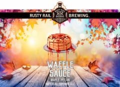 Rusty Rail Waffle Sauce - Maple Pecan Imperial Brown Ale / 4-pack cans