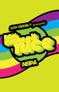 Sloop Brewing Co. Make It Nice / 4-pack cans